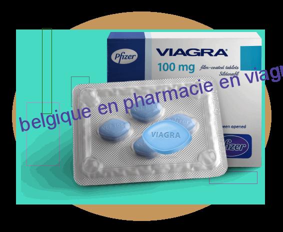 belgique en pharmacie en viagra du prix le égratignure